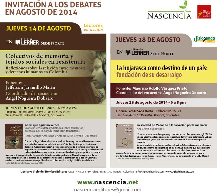 Debates Nascencia Agosto 14 y 28 de 2014. En la Librería Lerner Sede Norte de 6 p.m. a 8 p.m.