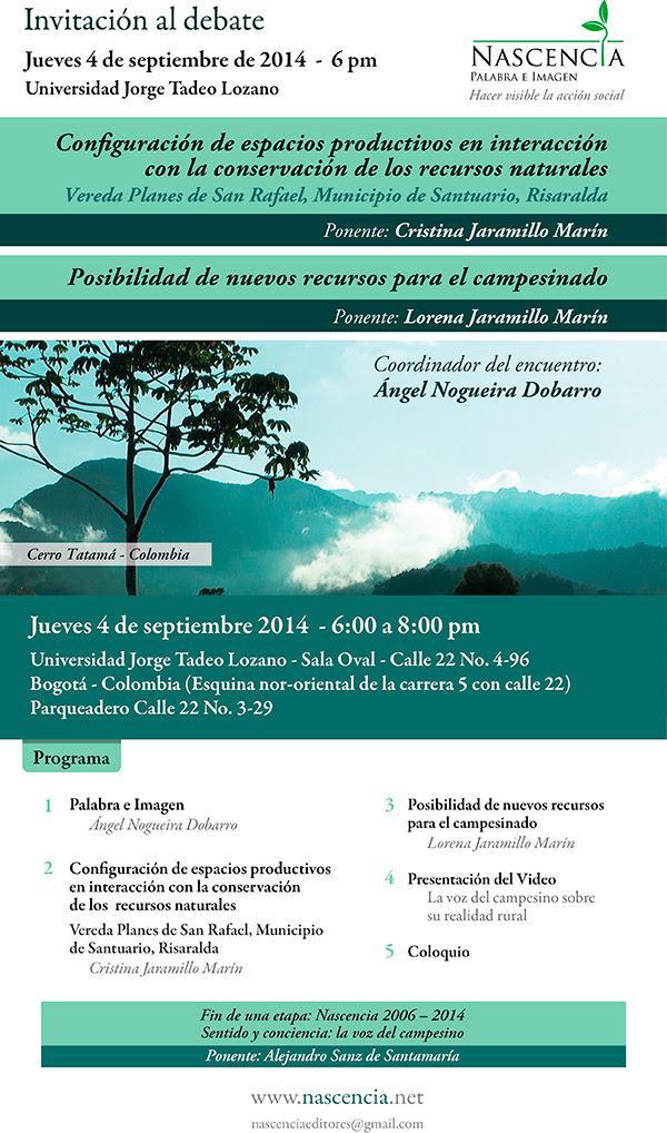 Debates Nascencia Septiembre 4 2014. Universidad Jorge Tadeo Lozano de 6 p.m. a 8 p.m.