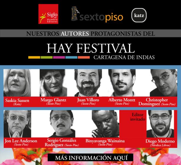 Hay Festival 2015 | Cartagena de Indias | Nuestros autores protagonistas